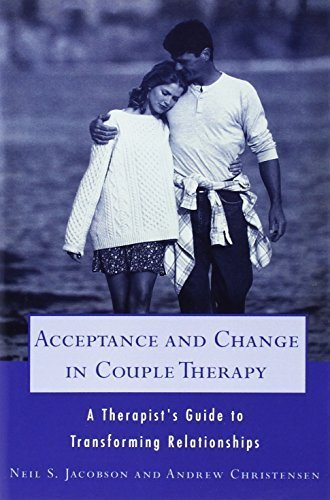 Acceptance and Change in Couple Therapy: A Therapist's Guide to Transforming Relationships (Norton Professional Books) by Christensen, Andrew, Jacobson, Neil S. (1998) Paperback