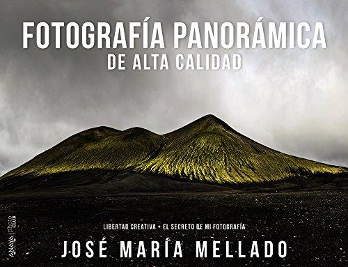 Fotografía panorámica de Alta Calidad (Mellado) (Photoclub) por José María Mellado