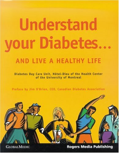 Understand Your Diabetes... and Live a Healthy Life par Diabetes Day Care Unit Multidisciplinary