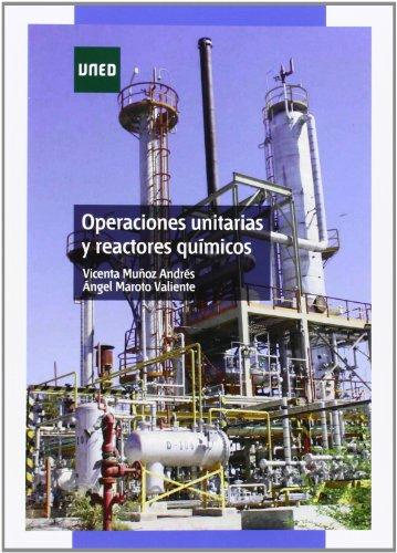 Operaciones unitarias y reactores químicos (GRADO) por Vicenta MUÑOZ ANDRÉS