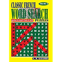 CLASSIC FRENCH Word Search Puzzles. Vol. 2