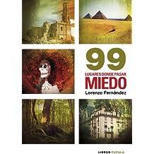 99 lugares donde pasar miedo (Otros)