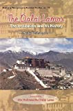 The Dalai Lamas: The Institution and its History (Emerging Perceptions in Buddhist Studies)