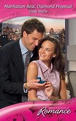 Manhattan Boss, Diamond Proposal (Mills & Boon Romance)