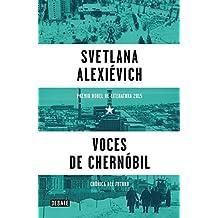 Voces de Chern??bil / Voices from Chernobyl (Spanish Edition) by Svetlana Alexievich (2016-02-23)