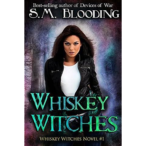 Whiskey Witches - Episodes 1-4 (An Urban Fantasy Whiskey Witches Novel) (English Edition)