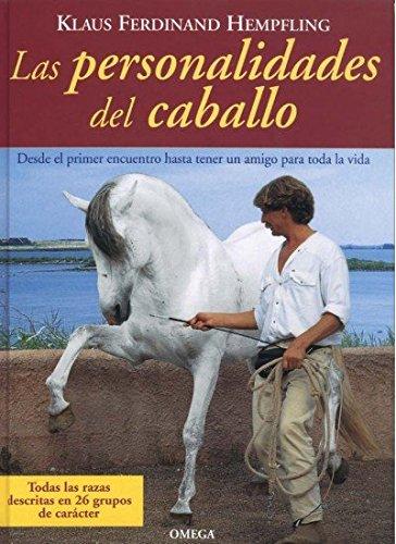 LAS PERSONALIDADES DEL CABALLO (GUIAS DEL NATURALISTA-ANIMALES DOMESTICOS-CABALLOS)