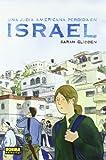 Una judía americana perdida en Israel (NÓMADAS, Band 39)