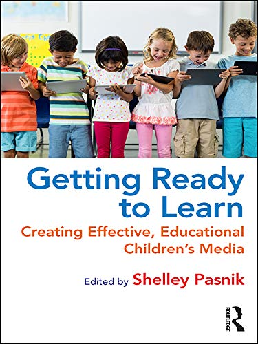 Getting Ready to Learn: Creating Effective, Educational Children's Media (English Edition) -