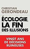 Écologie, la fin des illusions : Vingt ans de décisions ruineuses (TOUC.ENQUETES)