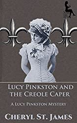 Lucy Pinkston and the Creole Caper (Lucy Pinkston Mysteries Book 6)