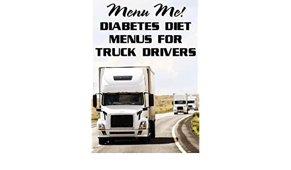 diabetic diet for truck drivers