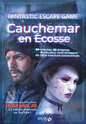 Escape game - Cauchemar en Ecosse par  Coline Pignat, Simon GABILLAUD, William BONHOTAL, Julien Donzé Le Grand JD
