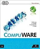 Compuware. Per gli Ist. tecnici e professionali. Con e-book. Con espansione online