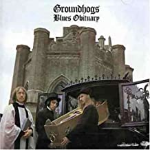 Blues Obituary by The Groundhogs