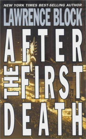 After the First Death (Mystery) by Lawrence Block (2002-08-19)