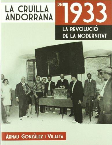 La cruïlla andorrana de 1933: la revolució de la modernitat (El Tinter) por Arnau Gonzàlez i Vilalta