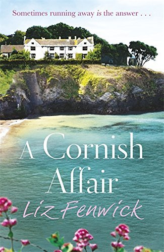 A Cornish Affair by Liz Fenwick (2013-05-23)