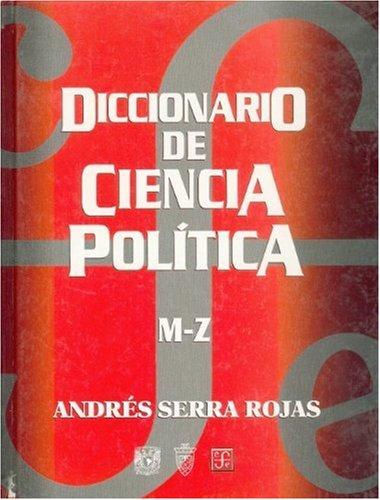 Diccionario de ciencia politica, M-Z/Political Science Dictionary M-Z (Economa)