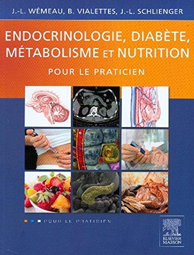 Endocrinologie, diabte, mtabolisme et nutrition pour le praticien