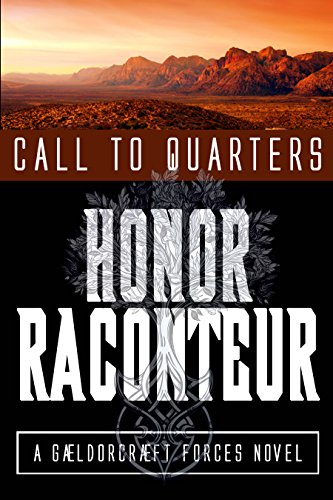 Call to Quarters (A Gaeldorcraeft Forces Novel Book 1)