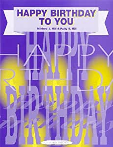 Happy Birthday To You. Partitions pour Piano, Chant et Guitare(Symboles d'Accords)