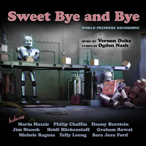 Sweet Bye and Bye (World Premiere Recording)