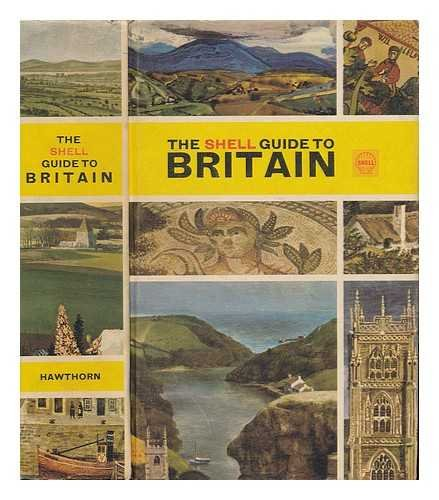 The Shell Guide to Britain / Edited by Boumphrey, Geoffrey