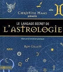 Le langage secret de l'astrologie