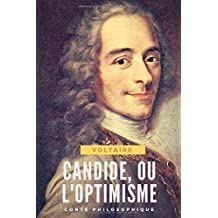 Candide, ou l'Optimisme: conte philosophique de Voltaire (texte intégral)