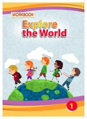 Explore the World - Workbook 1