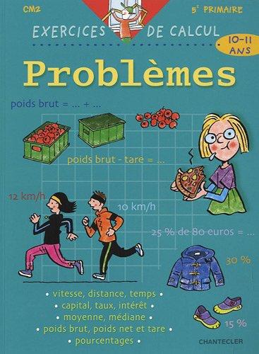 Problèmes CM2 : Exercices de calcul