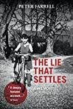 The Lie That Settles: A Memoir