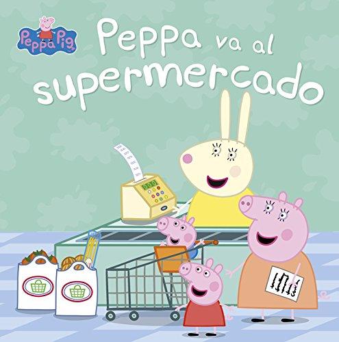 Peppa va al supermercado (Peppa Pig. Primeras lecturas) por Varios autores