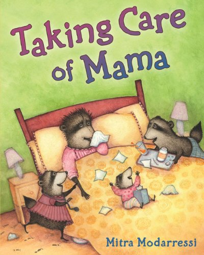 Taking Care of Mama [ TAKING CARE OF MAMA ] By Modarressi, Mitra ( Author )Mar-18-2010 Hardcover