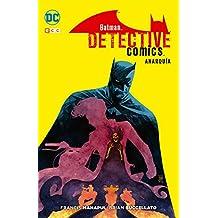 Batman: Detective comics: Anarquía (Batman de Manapul)