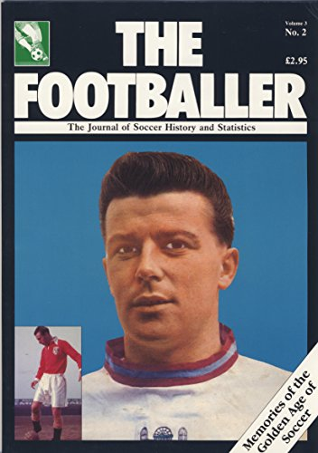 The Footballer - The Journal Of Soccer History And Statistics Vol: 3 No. 2