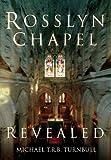 Rosslyn Chapel Revealed