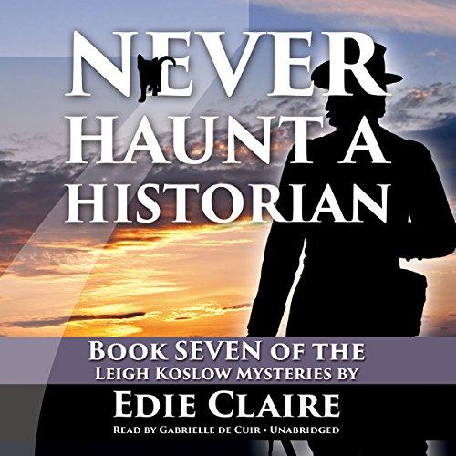 Never Haunt a Historian  Audiolibri
