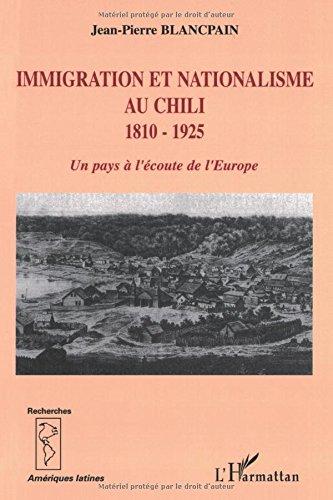 immigration-et-nationalisme-au-chili-1810-1925-un-pays-lcoute-de-leurope-recherches-amriques-latines