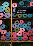 Lululemon (Built for Success) by Laura K. Murray (2016-02-02)