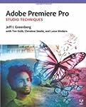 Adobe Premiere Pro Studio Techniques...