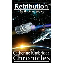 The Catherine Kimbridge Chronicles #4, Retribution (English Edition)