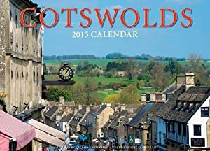 Romance of the Cotswolds Wall Calendar 2015