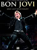 Bon Jovi - One Last Wild Night - Bon Jovi
