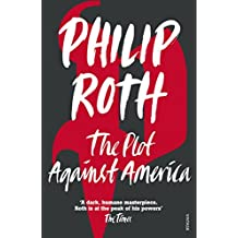 The Plot Against America (English Edition)