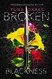BROKEN Blackness: Dark Romance