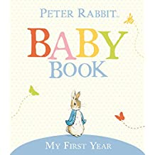 The Original Peter Rabbit Baby Book - My First Year (US Version)