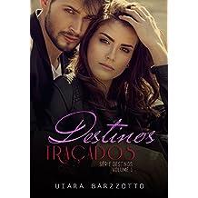 Destinos Traçados (Série Destinos Livro 1) (Portuguese Edition)