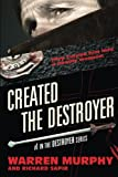 Created The Destroyer: Volume 1